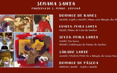 Semana Santa – Venha Celebrar connosco!